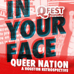QFest Queer Nation Retrospective - Jul 26